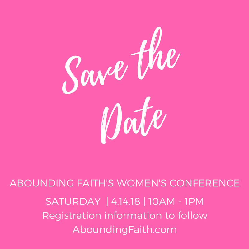 Announcing Abounding Faith's Second Women's Conference!